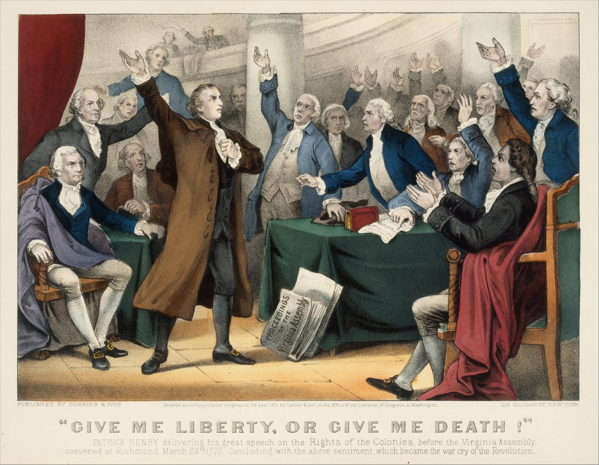 Give Us Liberty or Give Us Death!